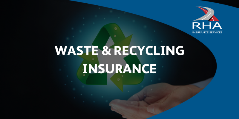 Waste and Recycling Insurance
